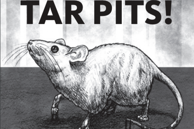 "Text at top reads ""It came from the Tar Pits!"" with sketch of mouse"